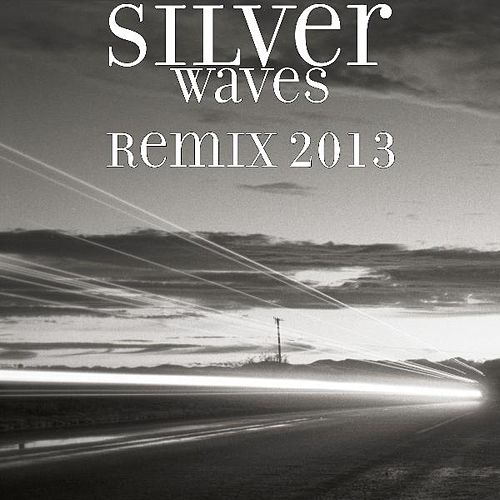 Waves Remix 2013 by Silver