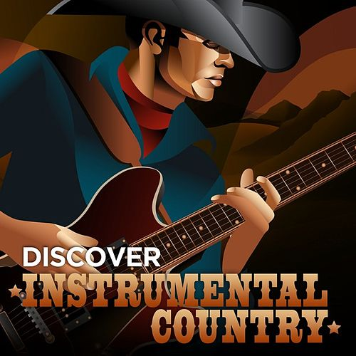 Discover Instrumental Country by Various Artists