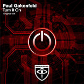 Turn It On by Paul Oakenfold