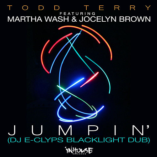 Jumpin' (DJ E-Clyps Blacklight Dub) by Todd Terry