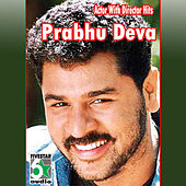 Actor with Director Hits - Prabhu Deva by Various Artists