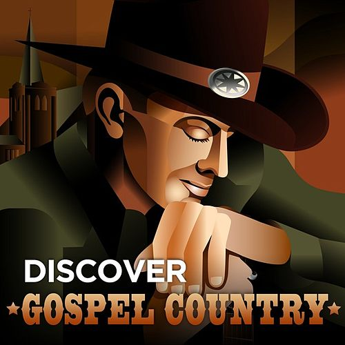 Discover Gospel Country by Various Artists