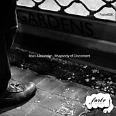 Rhapsody of Discontent - EP by Ross Alexander
