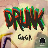 Drunk - Single by Gaga