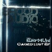Caged Lust - Single by Erphun