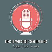 Sugar Foot Stomp von King Oliver's Creole Jazz Band