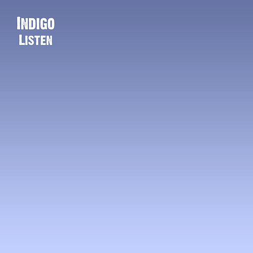 Listen by Indigo (A Capella)