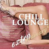 Extraordinary Chill Lounge Vol. 4 (Best of  Downbeat Chillout Pop Lounge Café Pearls) by Various Artists