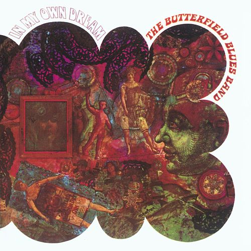 In My Own Dream by Paul Butterfield