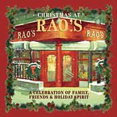 Christmas At Rao's: Family, Friends and Holiday Spirit by Various Artists