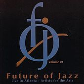The Future Of Jazz Volume #1 by Various Artists