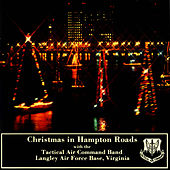 Christmas in Hampton Roads by US Air Force Tactical Air Command Band