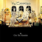 O'er The Mountain (plus bonus tracks) by The Cassettes