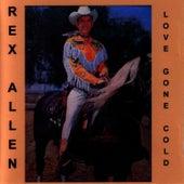 Love Gone Cold by Rex Allen