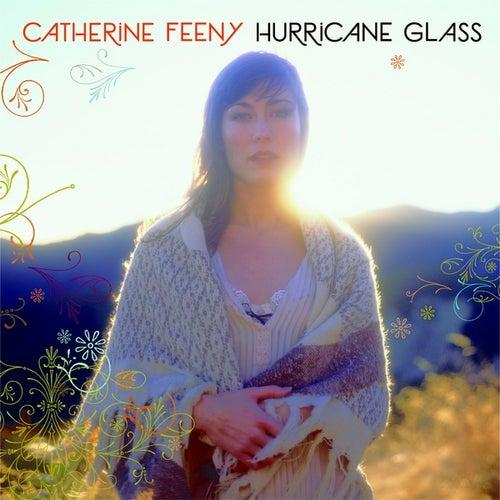 Hurricane Glass by Catherine Feeny
