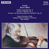 JOACHIM: Violin Concerto No. 3 / Overtures, Opp. 4 and 13 by Various Artists