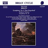 BRIAN: Symphonies Nos. 12 and 4, 'Psalm of Victory' by Various Artists