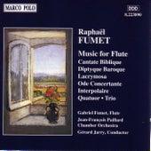 FUMET: Cantate Biblique / Diptyque Baroque / Ode Concertante by Gabriel Fumet