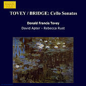 TOVEY / BRIDGE: Cello Sonatas by Rebecca Rust