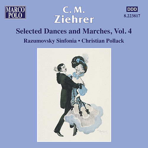 ZIEHRER: Selected Dances and Marches, Vol. 4 by Razumovsky Symphony Orchestra