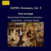 SUPPE: Overtures, Vol.  5 by Various Artists