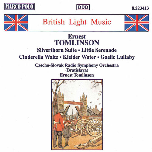 TOMLINSON: Silverthorn Suite / Little Serenade by Slovak Radio Symphony Orchestra