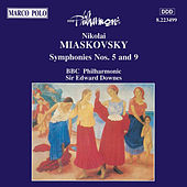 MYASKOVSKY: Symphonies Nos. 5 and 9 by BBC Philharmonic Orchestra