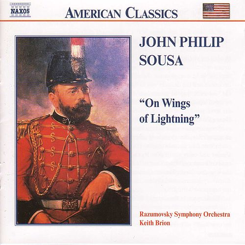SOUSA: On Wings of Lightning by Razumovsky Symphony Orchestra