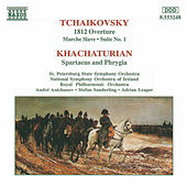TCHAIKOVSKY: 1812 Overture / KHACHATURIAN: Spartacus by Various Artists