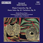STEVENS: Piano Concerto / Dance Suite / Variations by Various Artists