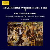 MALIPIERO: Symphonies Nos. 1 and 2 by Moscow Symphony Orchestra