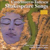 CASTELNUOVO-TEDESCO: Shakespeare Songs by Anne Victoria Banks