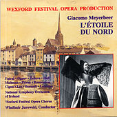MEYERBEER: Etoile du Nord (L') by Ireland National Symphony Orchestra