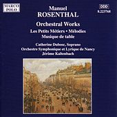 ROSENTHAL: Les Petits Metiers / Musique de Table by Various Artists