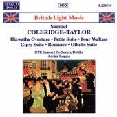 COLERIDGE-TAYLOR: Hiawatha Overture / Petite Suite by RTE Concert Orchestra