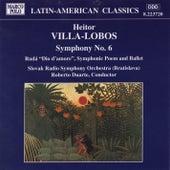 VILLA-LOBOS: Symphony No. 6 / Ruda by Slovak Radio Symphony Orchestra