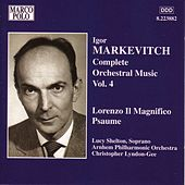 MARKEVITCH: Lorenzo il Magnifico / Psaulme by Lucy Shelton