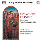Let Voices Resound: Songs from Piae Cantiones by Oxford Camerata Female Voices