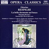 RESPIGHI: La Bella dormente nel bosco by Various Artists
