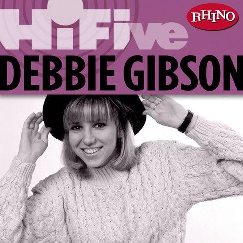 Rhino Hi-Five: Debbie Gibson by Debbie Gibson