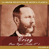 Grieg: Peer Gynt, Suite No. 1 by Orquesta Lírica de Barcelona
