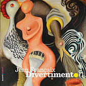 J. Françaix: Divertimento by Various Artists