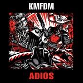Adios by KMFDM