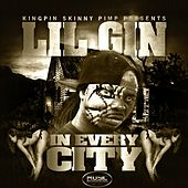 In Every City (feat. Kingpin Skinny Pimp & Naughty da Wildboy) by Lil Gin