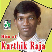 Hits of Karthik Raja by Various Artists