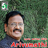 Lyric Writer Hits - Arivumathi by Various Artists