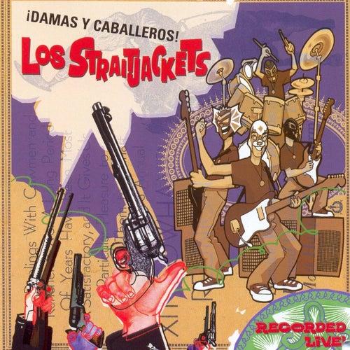 Damas Y Caballeros...Los Straitjackets! by Los Straitjackets