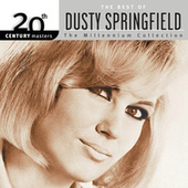 20th Century Masters: The Millennium Collection by Dusty Springfield