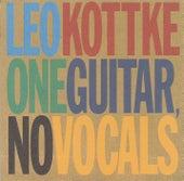 One Guitar, No Vocals von Leo Kottke