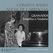 Granados: Tonadillas & Amatorias by Conchita Badia